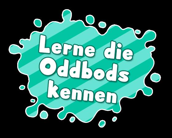 Lerne die Oddbods kennen