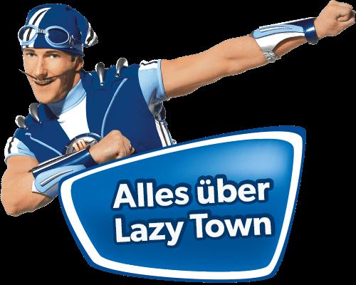 Alles über Lazy Town