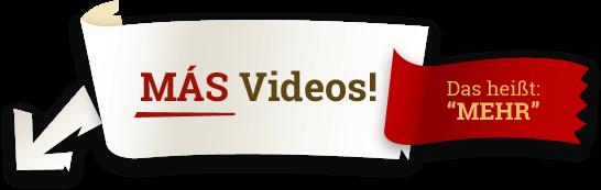 Mehr Videos!
