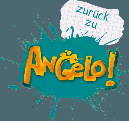 Zurück zu Angelo!